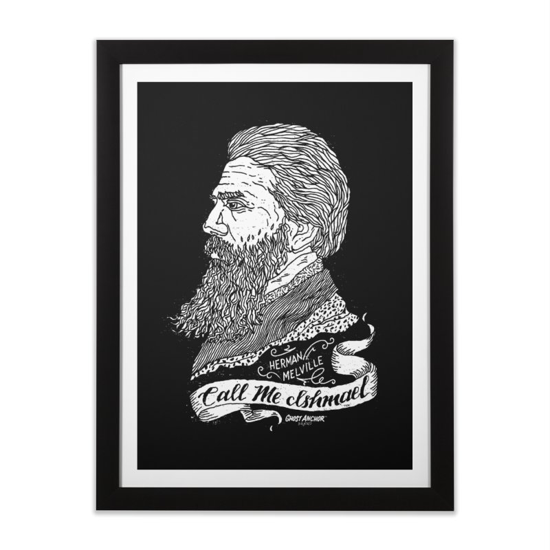 Call Me Ishmael Home Framed Fine Art Print by GHOST ANCHOR BRAND