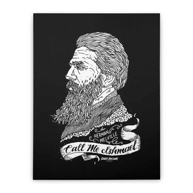 Call Me Ishmael Home Stretched Canvas by GHOST ANCHOR BRAND
