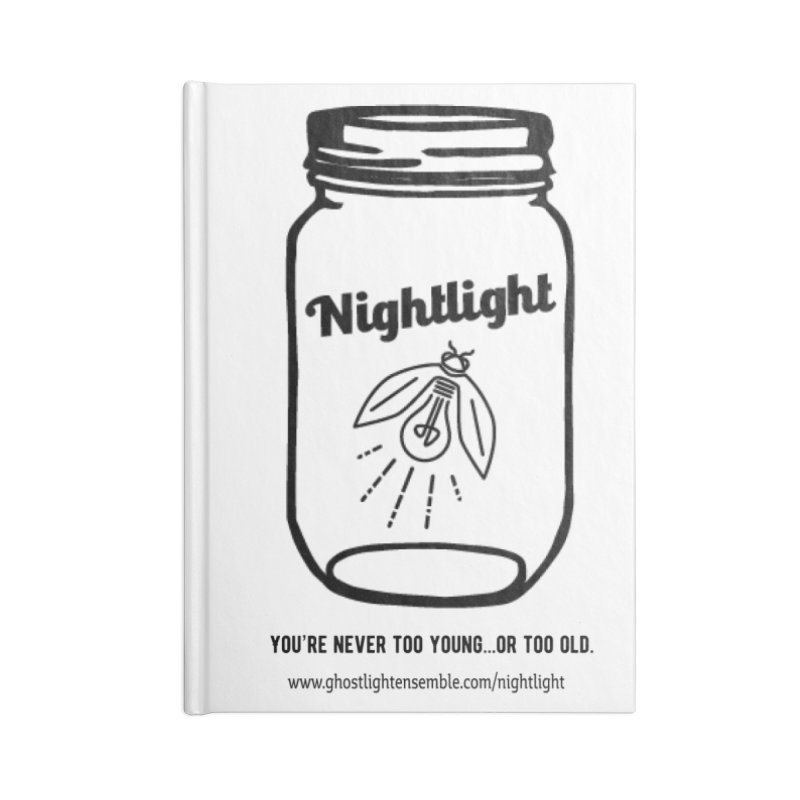 Nightlight Accessories Blank Journal Notebook by Ghostlight Ensemble's Artist Shop