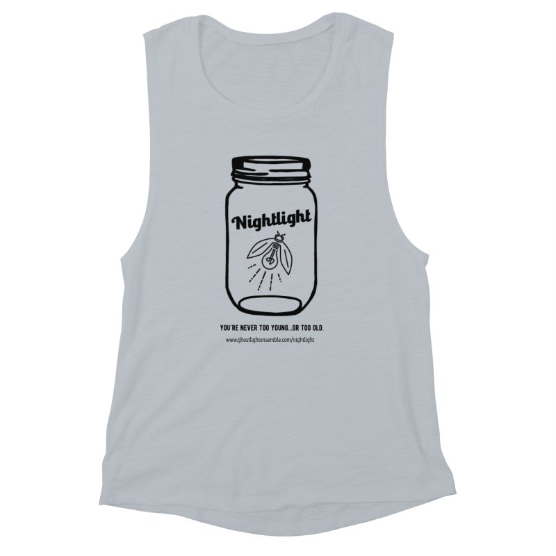 Nightlight Women's Muscle Tank by Ghostlight Ensemble's Artist Shop