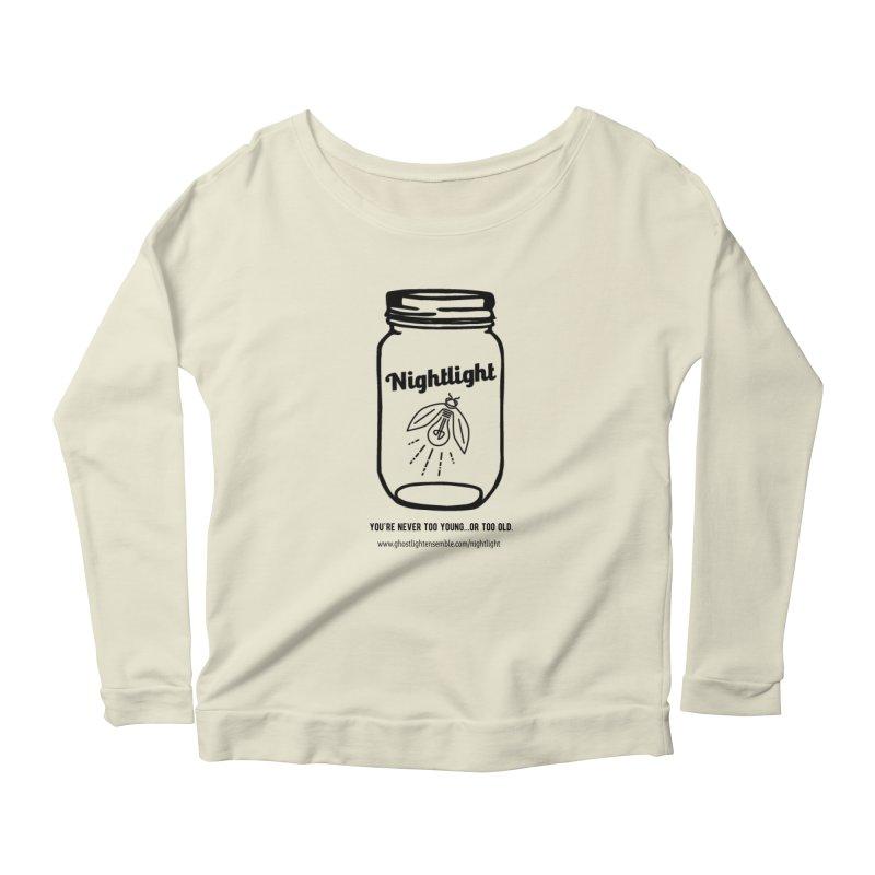 Nightlight Women's Scoop Neck Longsleeve T-Shirt by Ghostlight Ensemble's Artist Shop