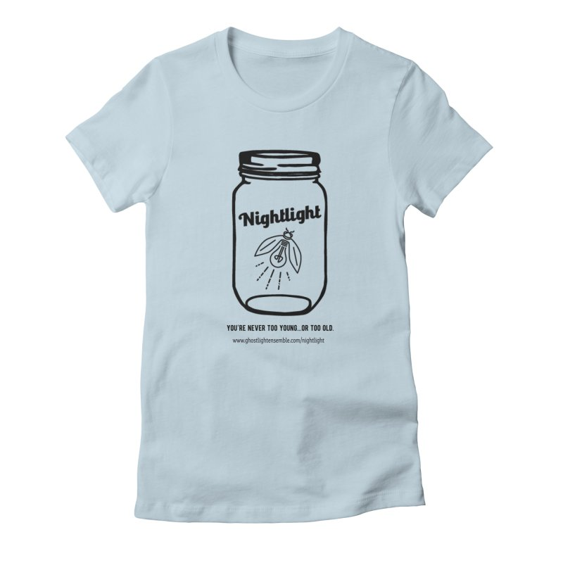 Nightlight Women's Fitted T-Shirt by Ghostlight Ensemble's Artist Shop