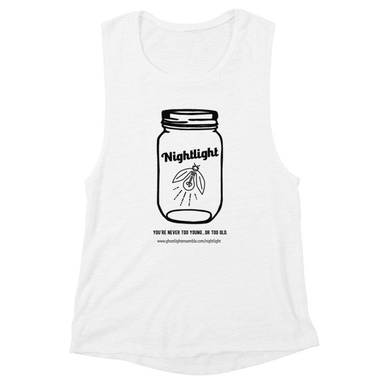 Nightlight Women's Muscle Tank by Ghostlight Ensemble's Artist Shop