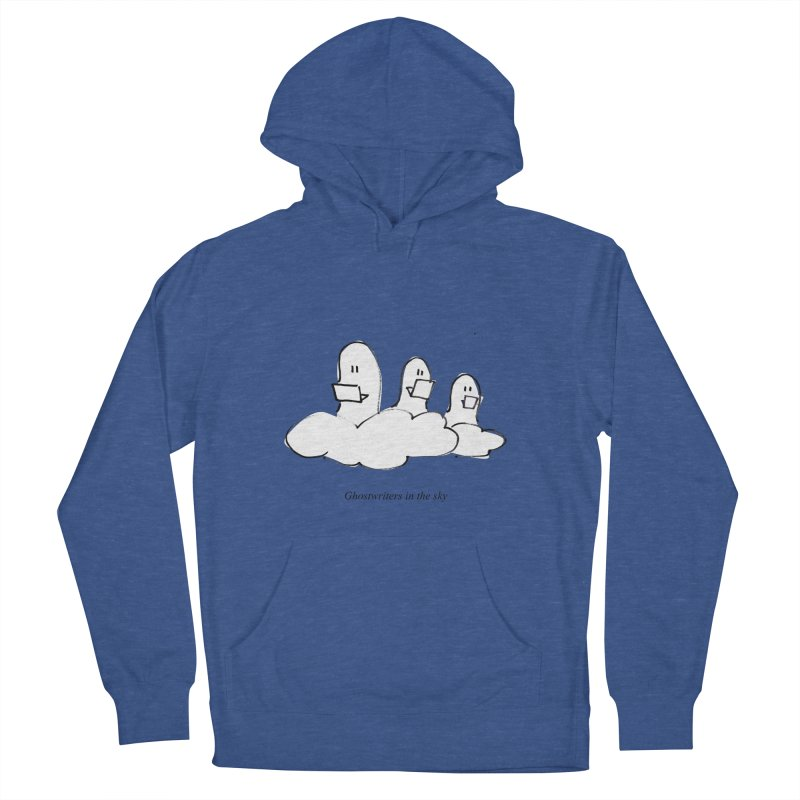 Ghostwriters in the sky Women's French Terry Pullover Hoody by chalkmotion's Shop