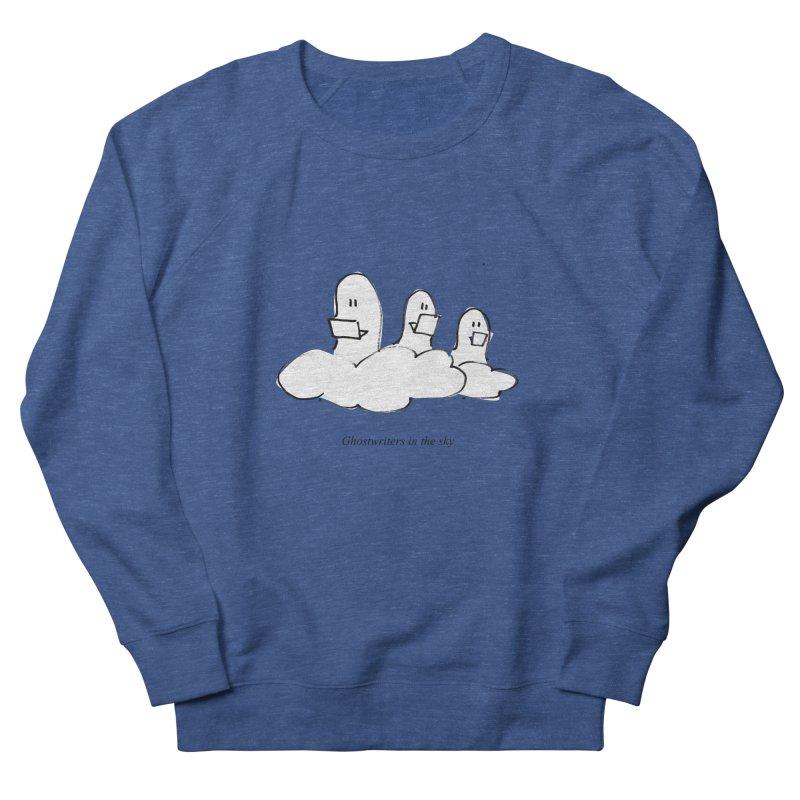 Ghostwriters in the sky Women's Sweatshirt by chalkmotion's Shop