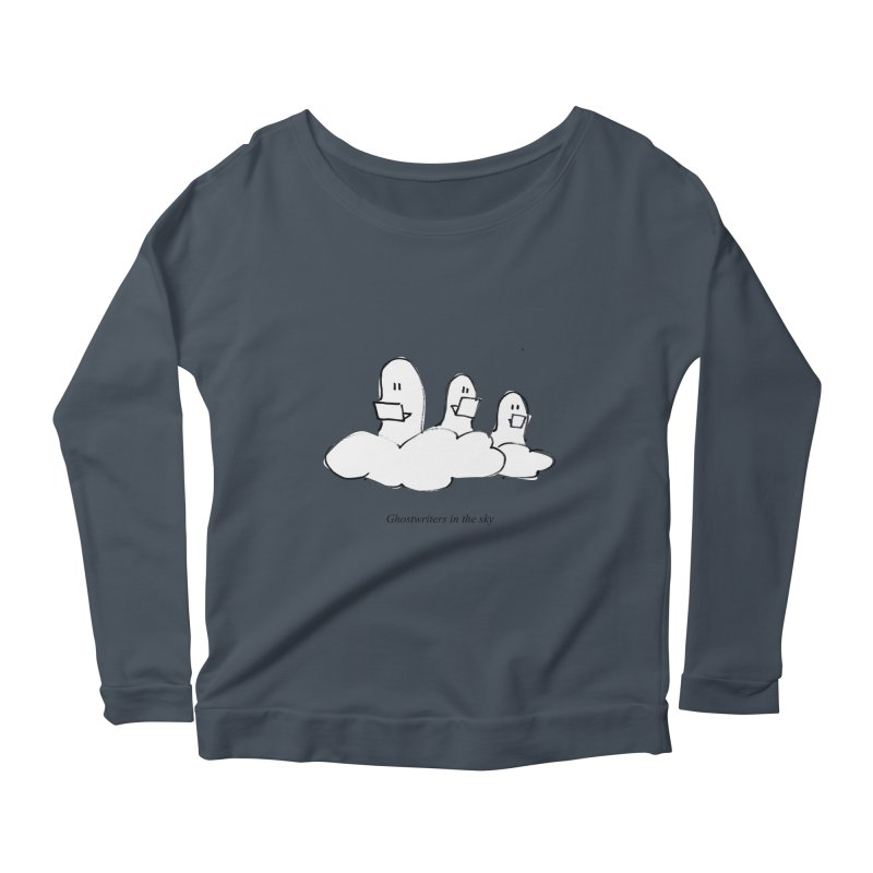 Ghostwriters in the sky Women's Longsleeve T-Shirt by chalkmotion's Shop