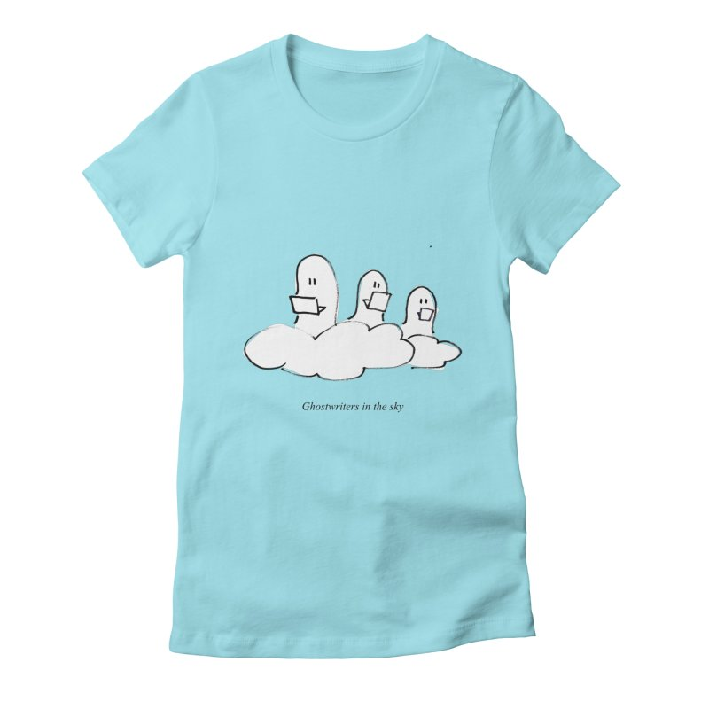 Ghostwriters in the sky Women's Fitted T-Shirt by chalkmotion's Shop