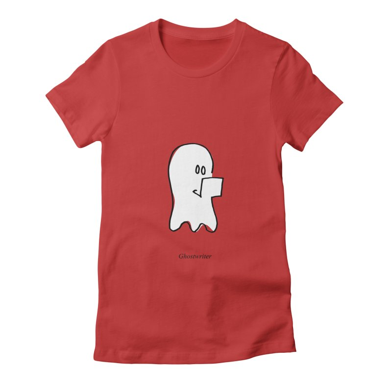 ghostwriter Women's Fitted T-Shirt by chalkmotion's Shop