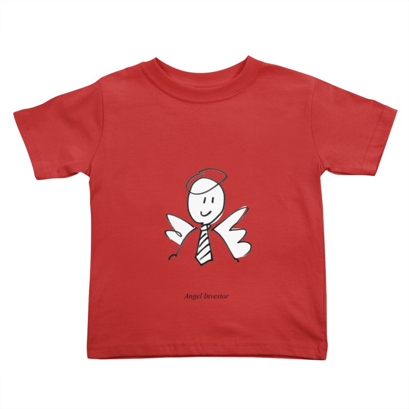 Angel Investor Kids Toddler T-Shirt by chalkmotion's Shop