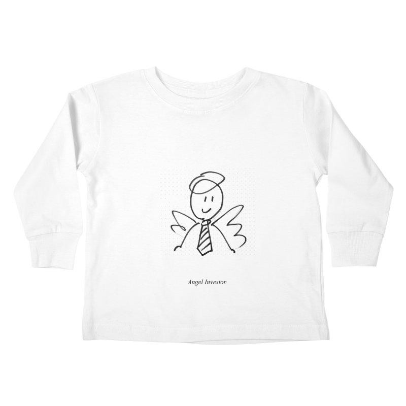 Angel Investor Kids Toddler Longsleeve T-Shirt by chalkmotion's Shop