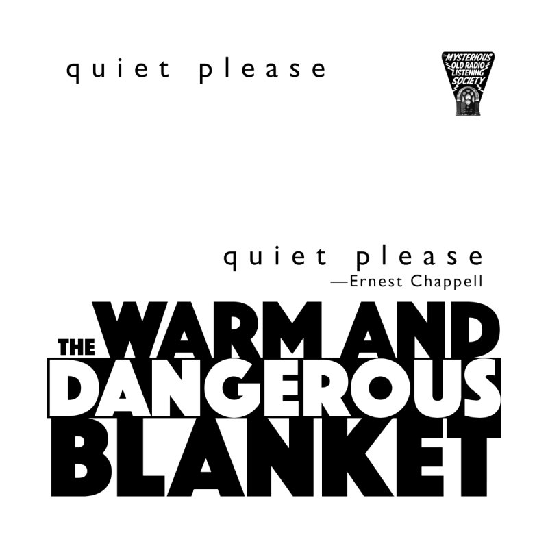 The Warm and Dangerous Blanket by Ghoulish Delights
