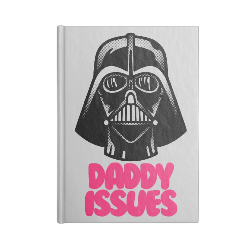 Daddy issues Accessories Lined Journal Notebook by Gimetzco's Damaged Goods