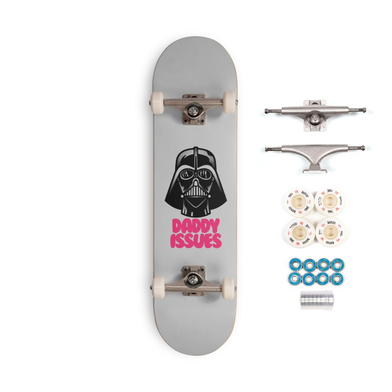 Daddy issues Accessories Complete - Premium Skateboard by Gimetzco's Damaged Goods