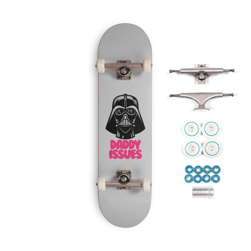 Daddy issues Accessories Complete - Basic Skateboard by Gimetzco's Damaged Goods