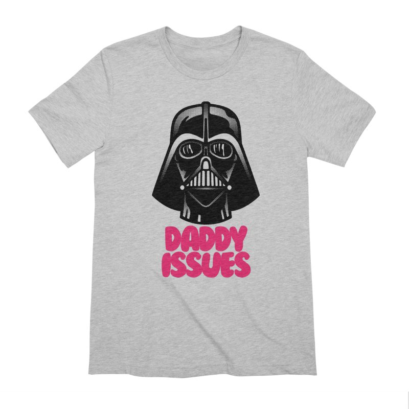 Daddy issues Men's Extra Soft T-Shirt by Gimetzco's Damaged Goods