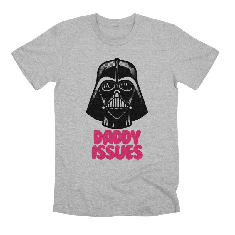 Daddy issues Men's Premium T-Shirt by Gimetzco's Damaged Goods