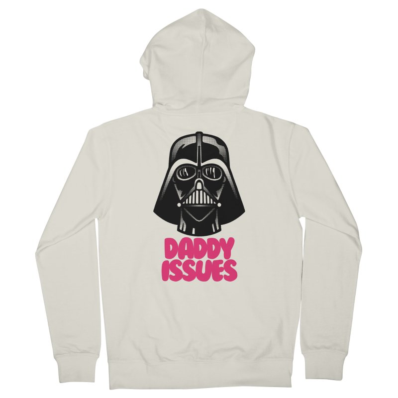 Daddy issues Men's French Terry Zip-Up Hoody by Gimetzco's Damaged Goods