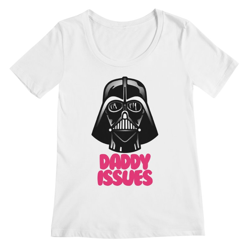 Daddy issues Women's Regular Scoop Neck by Gimetzco's Damaged Goods