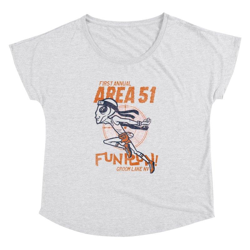 Area 51 Fun Run! Women's Dolman Scoop Neck by Gimetzco's Damaged Goods