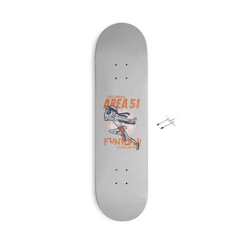 Area 51 Fun Run! Accessories With Hanging Hardware Skateboard by Gimetzco's Damaged Goods
