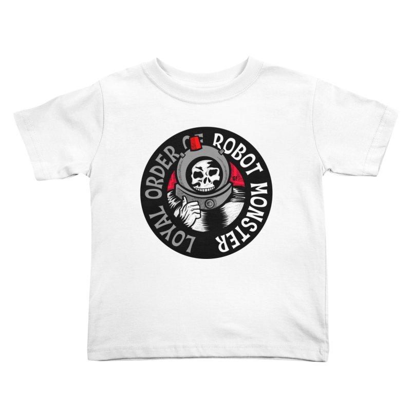 Loyal Order of Robot Monster Kids Toddler T-Shirt by Gimetzco's Artist Shop