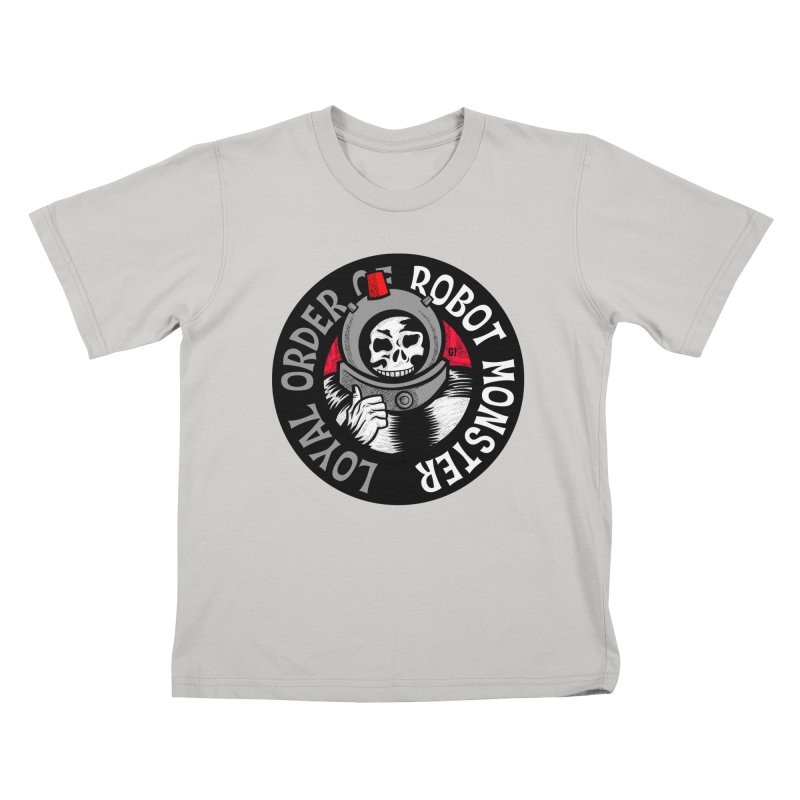 Loyal Order of Robot Monster Kids T-Shirt by Gimetzco's Artist Shop