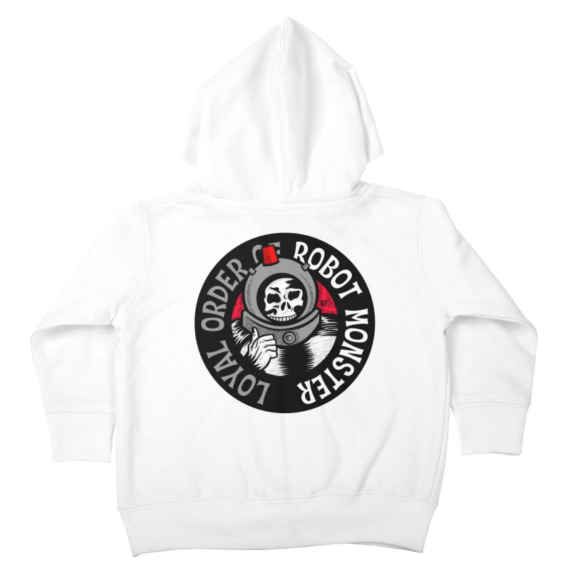 Loyal Order of Robot Monster Kids Toddler Zip-Up Hoody by Gimetzco's Artist Shop