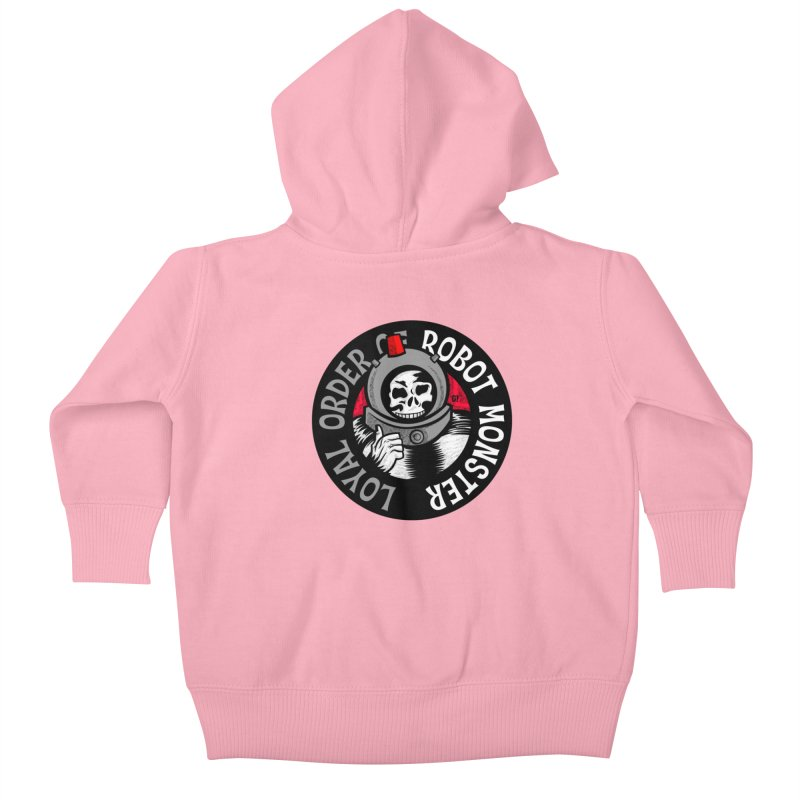 Loyal Order of Robot Monster Kids Baby Zip-Up Hoody by Gimetzco's Damaged Goods