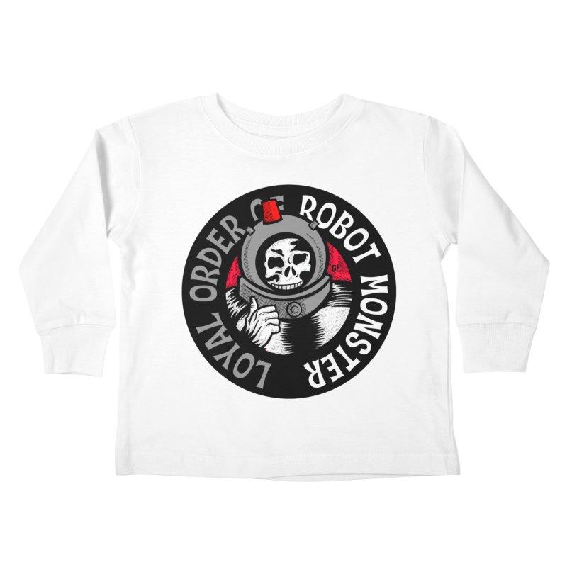 Loyal Order of Robot Monster Kids Toddler Longsleeve T-Shirt by Gimetzco's Damaged Goods