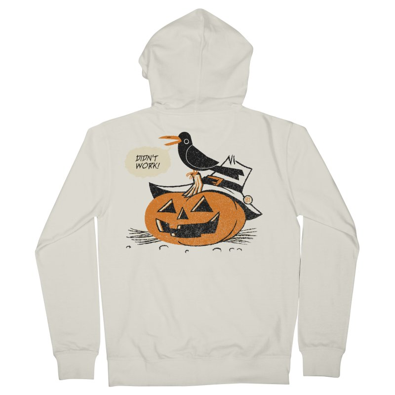Didn't Work Women's Zip-Up Hoody by Gimetzco's Artist Shop