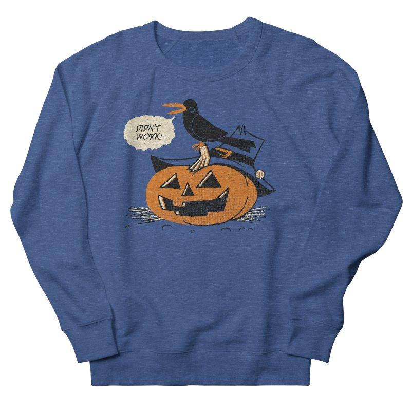 Didn't Work Women's Sweatshirt by Gimetzco's Artist Shop