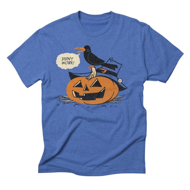 Didn't Work Men's Triblend T-shirt by Gimetzco's Artist Shop