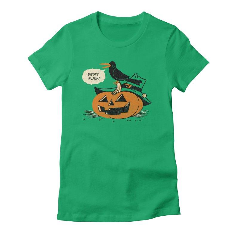Didn't Work Women's Fitted T-Shirt by Gimetzco's Artist Shop