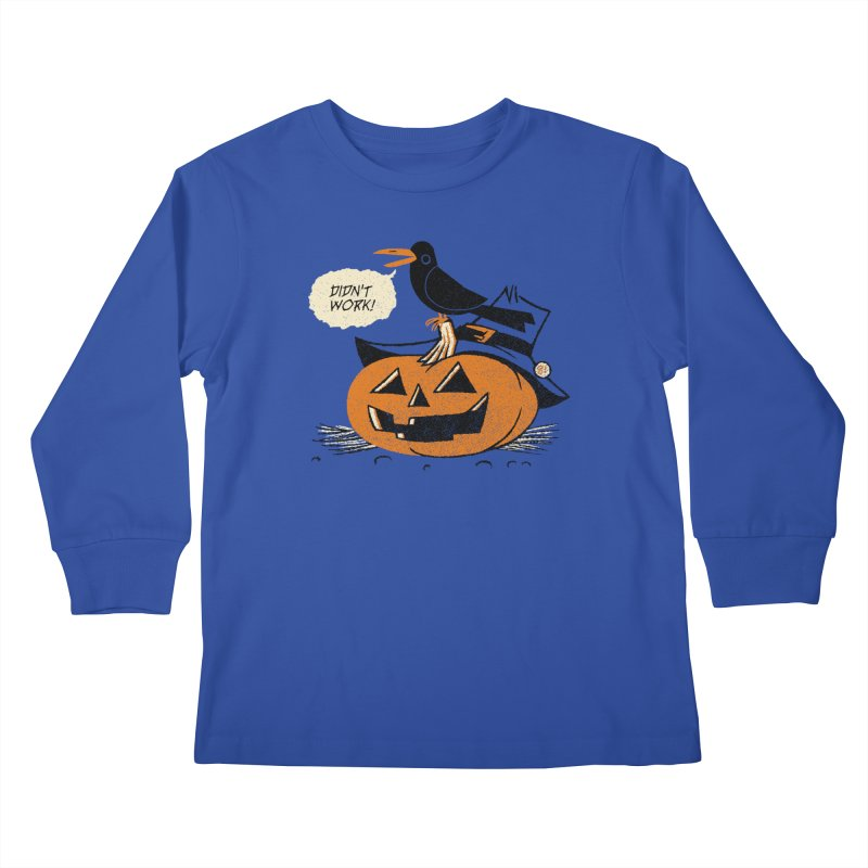 Didn't Work Kids Longsleeve T-Shirt by Gimetzco's Artist Shop