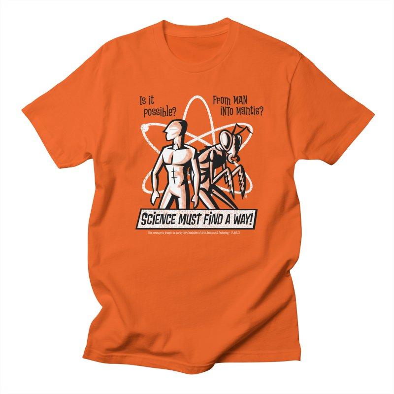 Man into Mantis? Men's T-Shirt by Gimetzco's Damaged Goods