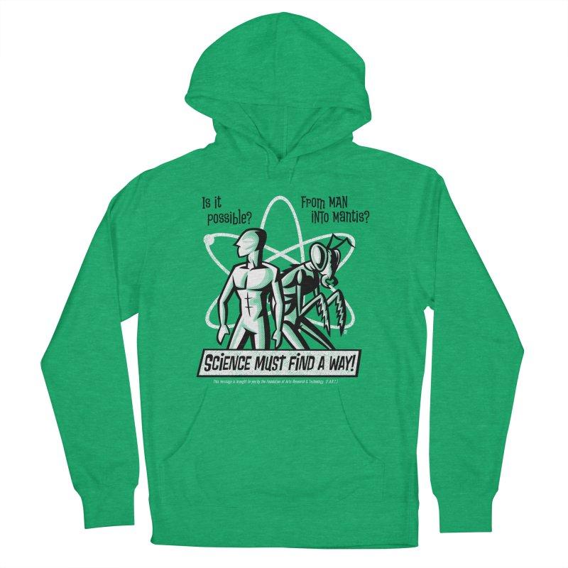 Man into Mantis? Men's Pullover Hoody by Gimetzco's Artist Shop
