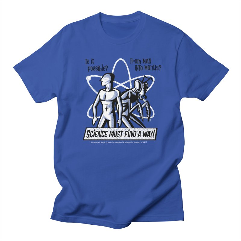 Man into Mantis? Men's T-Shirt by Gimetzco's Artist Shop
