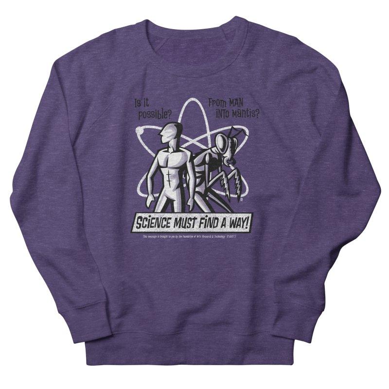 Man into Mantis? Men's Sweatshirt by Gimetzco's Artist Shop