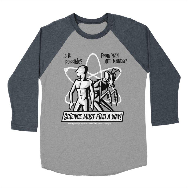 Man into Mantis? Women's Baseball Triblend T-Shirt by Gimetzco's Artist Shop