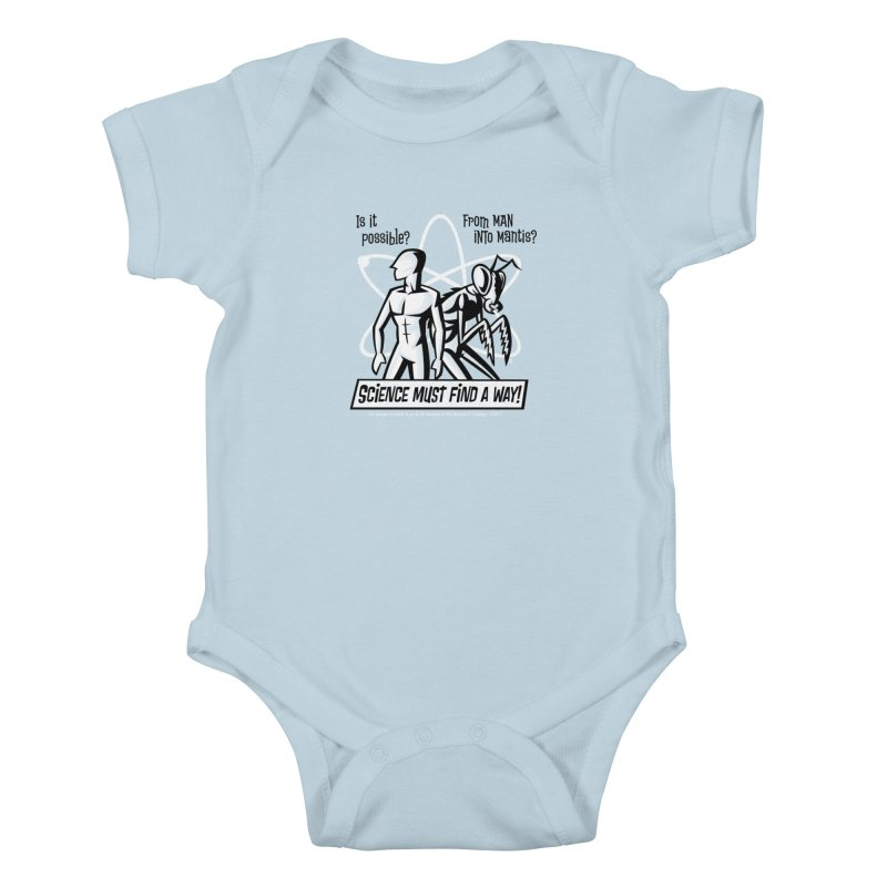 Man into Mantis? Kids Baby Bodysuit by Gimetzco's Artist Shop