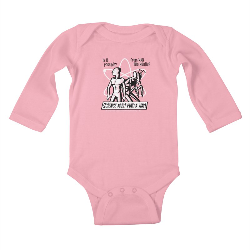 Man into Mantis? Kids Baby Longsleeve Bodysuit by Gimetzco's Damaged Goods