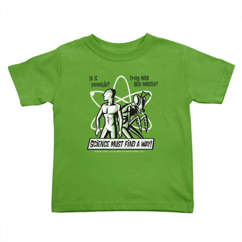 Man into Mantis? Kids Toddler T-Shirt by Gimetzco's Damaged Goods
