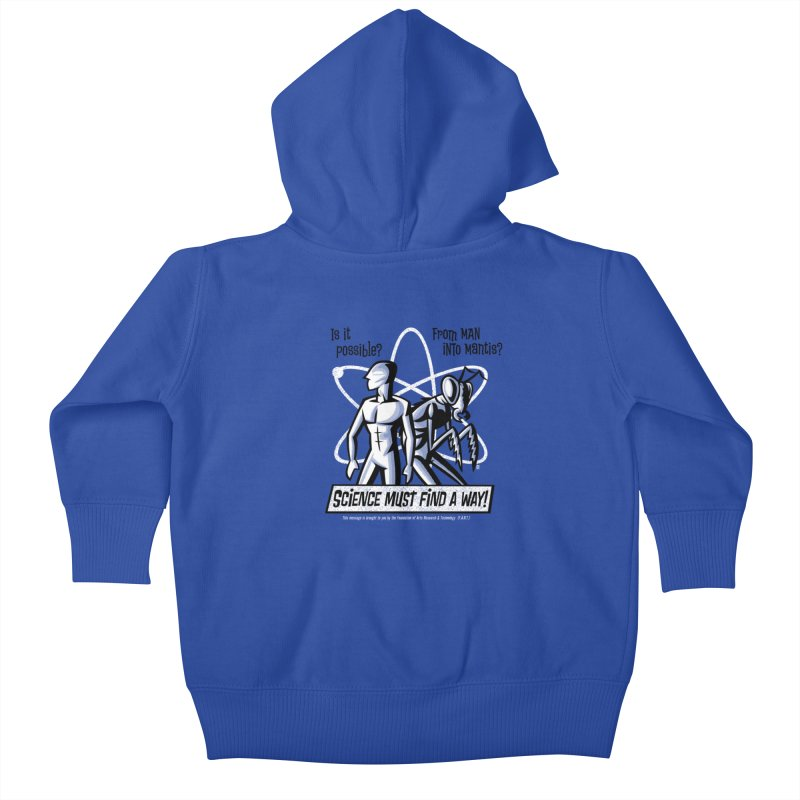 Man into Mantis? Kids Baby Zip-Up Hoody by Gimetzco's Artist Shop