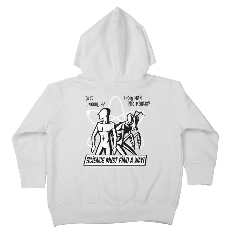 Man into Mantis? Kids Toddler Zip-Up Hoody by Gimetzco's Artist Shop