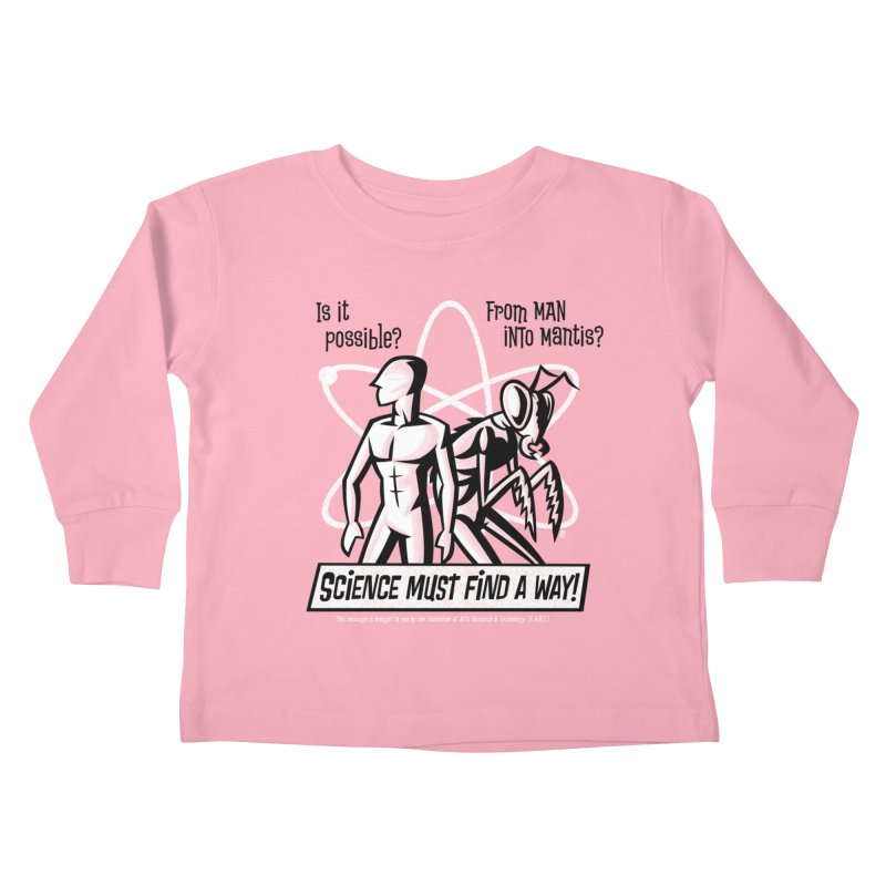 Man into Mantis? Kids Toddler Longsleeve T-Shirt by Gimetzco's Damaged Goods