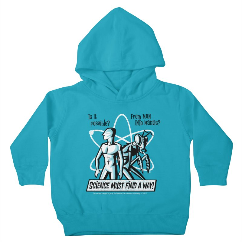 Man into Mantis? Kids Toddler Pullover Hoody by Gimetzco's Damaged Goods