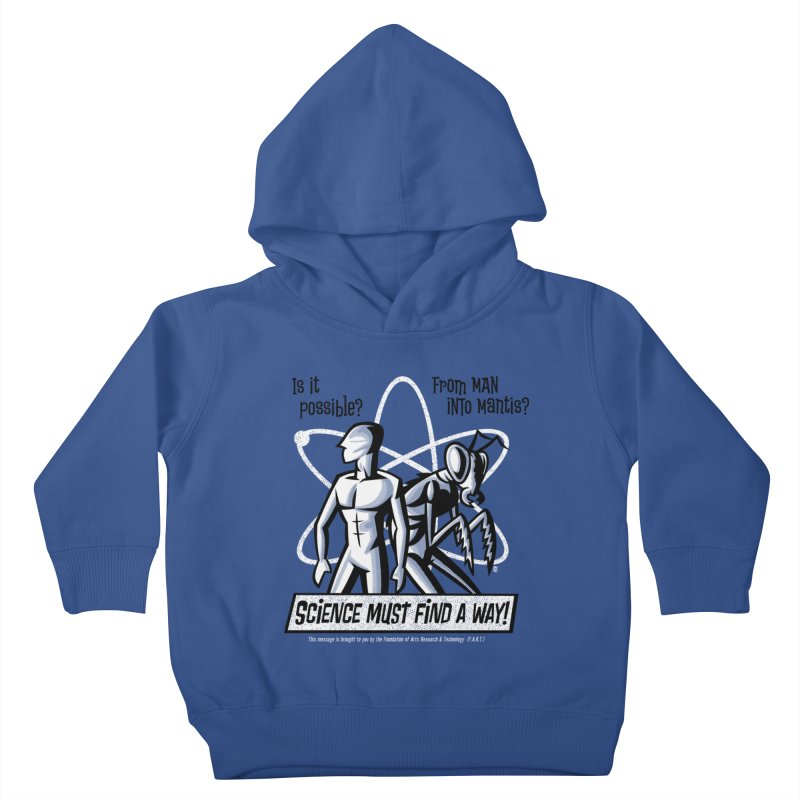 Man into Mantis? Kids Toddler Pullover Hoody by Gimetzco's Artist Shop