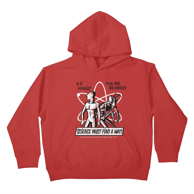Man into Mantis? Kids Pullover Hoody by Gimetzco's Damaged Goods