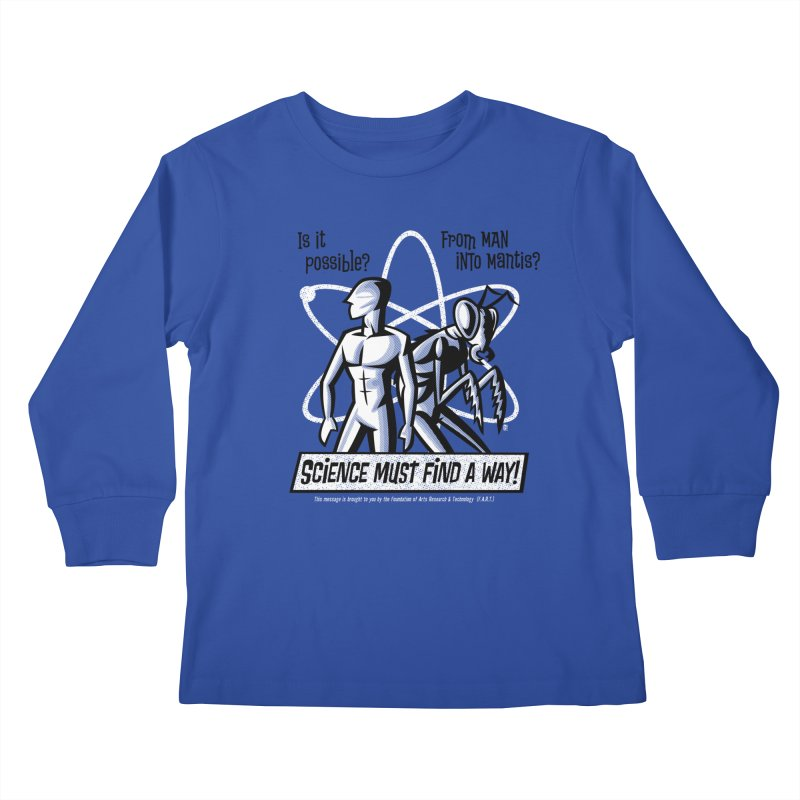 Man into Mantis? Kids Longsleeve T-Shirt by Gimetzco's Artist Shop