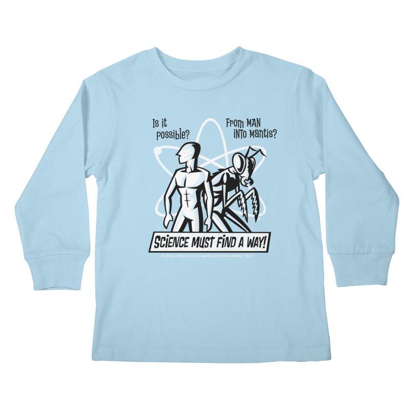 Man into Mantis? Kids Longsleeve T-Shirt by Gimetzco's Artist Shop